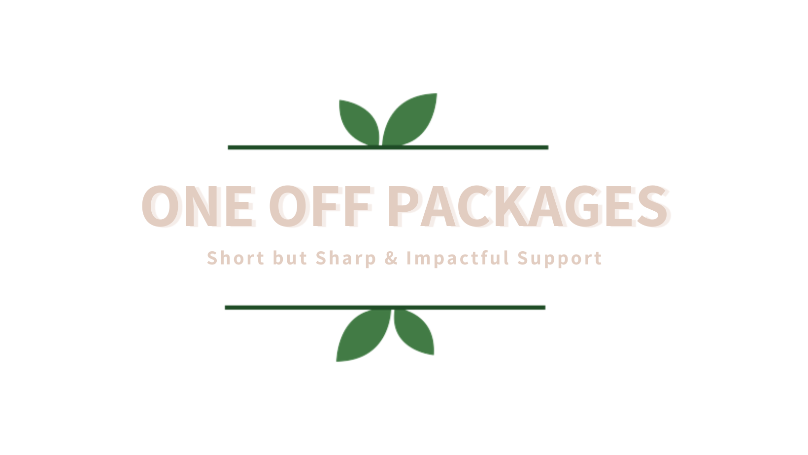 One off Packages